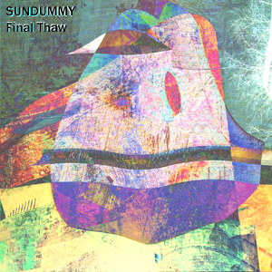SUNDUMMY - Final Thaw CD Cover